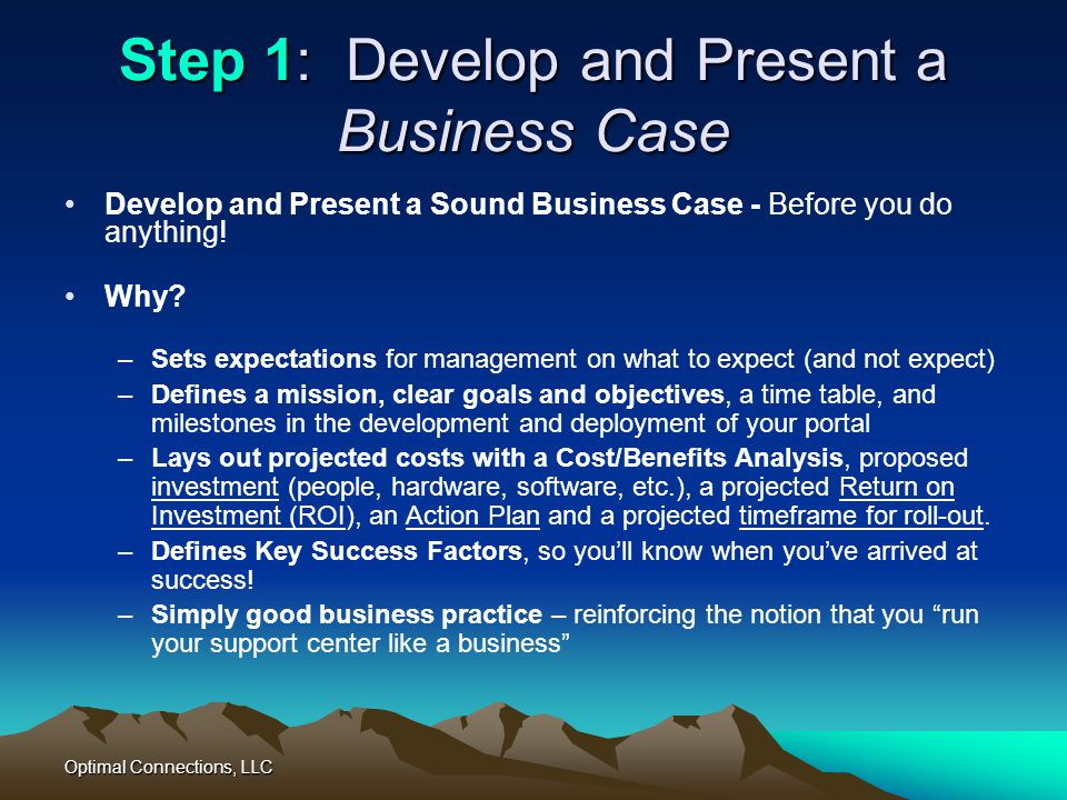 Step 1: Develop and Present a Business Case