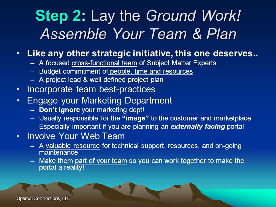 Step 2: Lay the Ground Work! Assemble Your Team & Plan