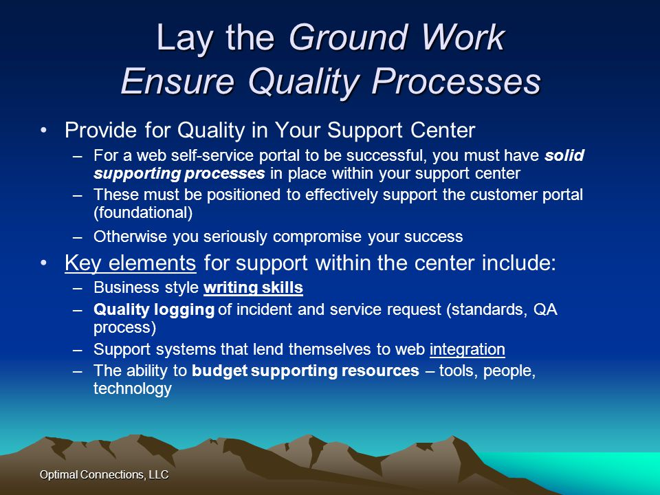 Lay the Ground Work Ensure Quality Processes