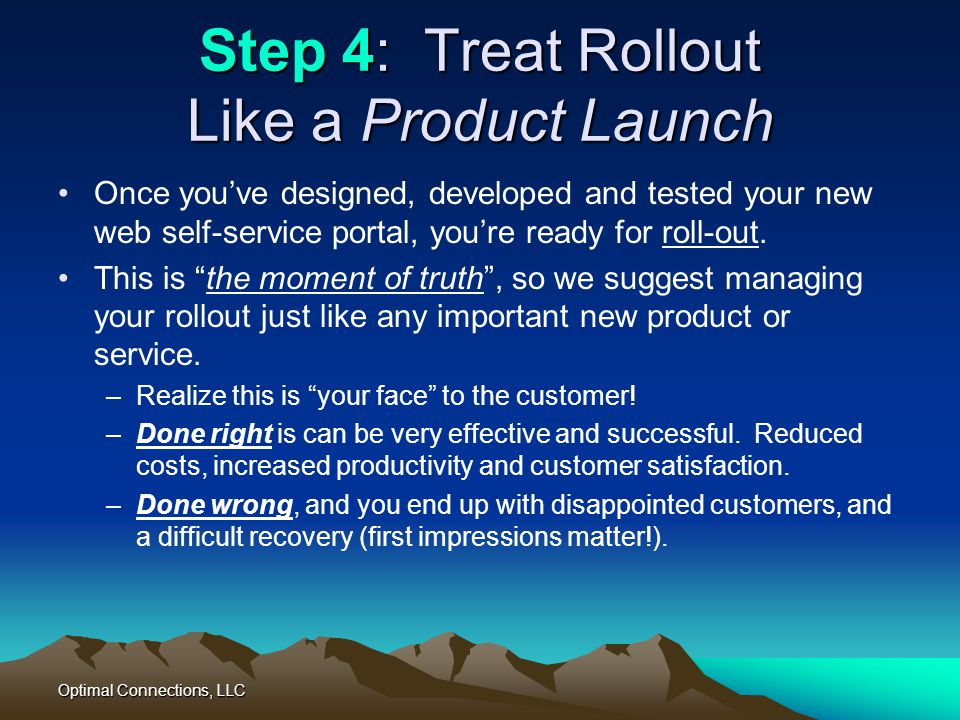 Step 4: Treat Rollout Like a Product Launch