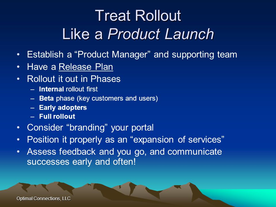 Treat Rollout Like a Product Launch