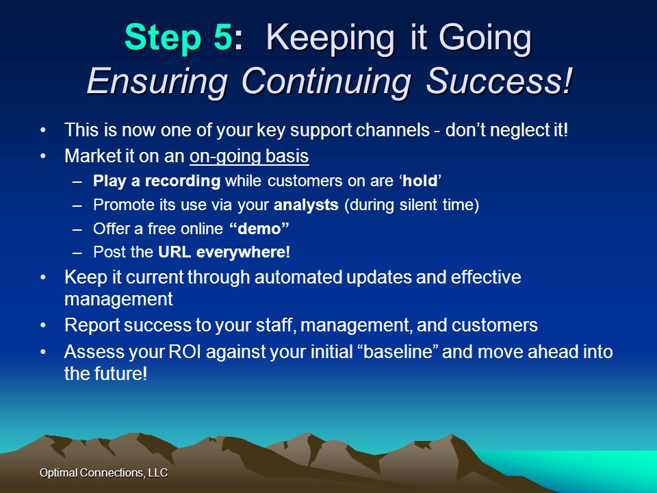Step 5: Keeping it Going Ensuring Continuing Success!