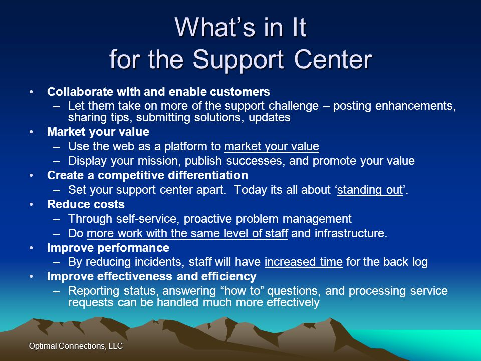 What's in It for the Support Center