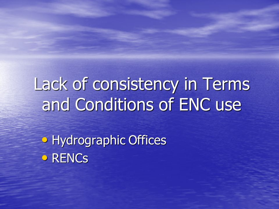 Lack of consistency in Terms and Conditions of ENC use