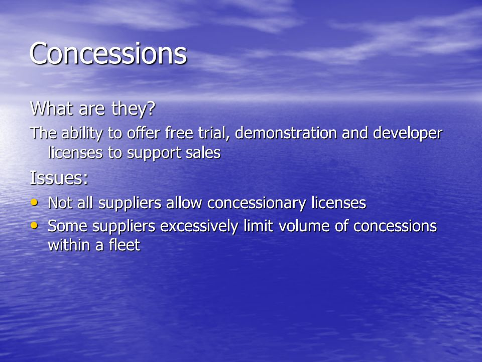 Concessions What are they Issues: