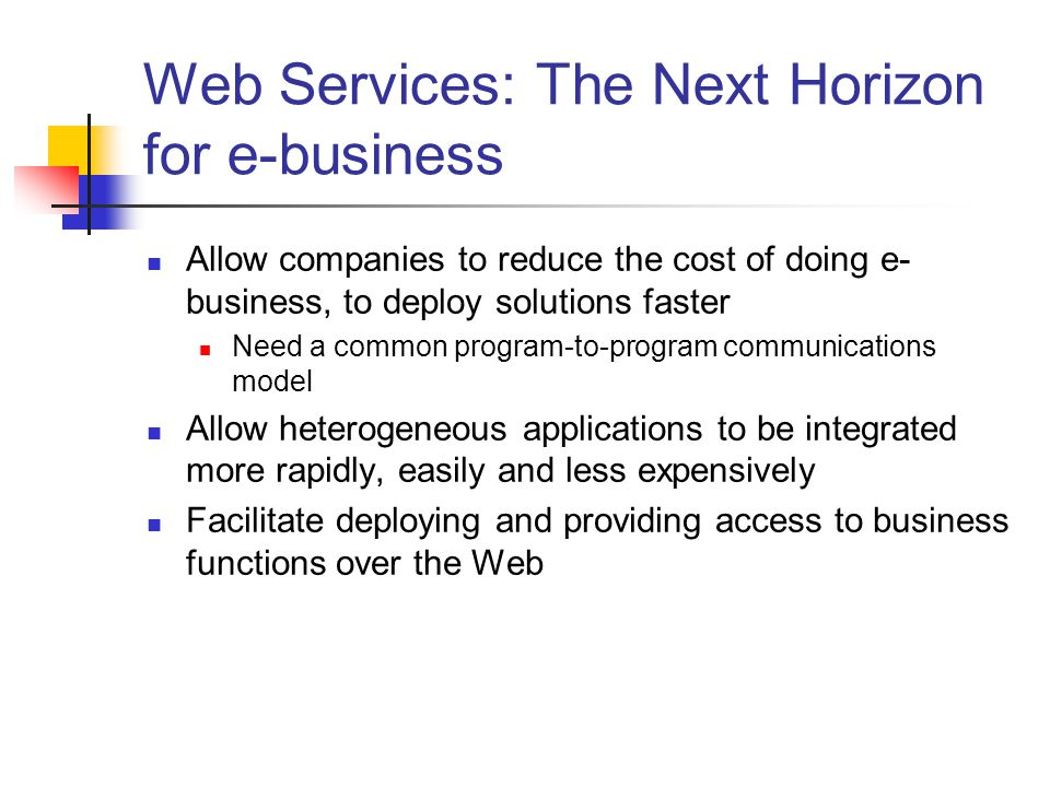 Web Services: The Next Horizon for e-business