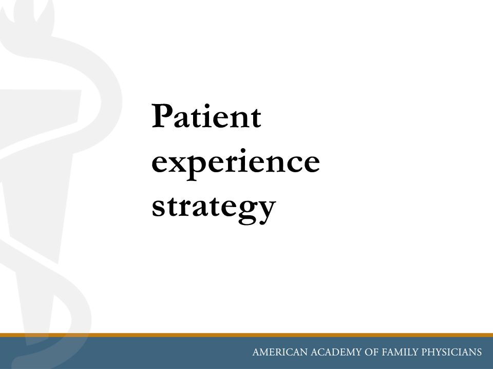 Patient experience strategy