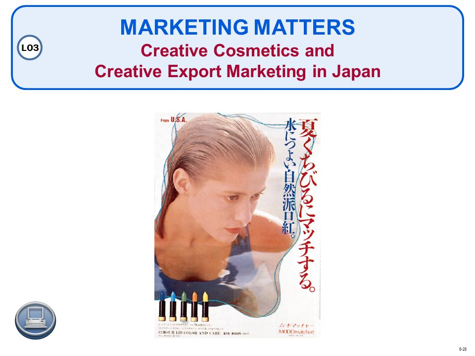 MARKETING MATTERS Creative Cosmetics and Creative Export Marketing in Japan