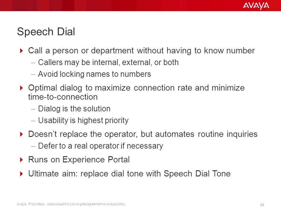 Speech Dial Call a person or department without having to know number