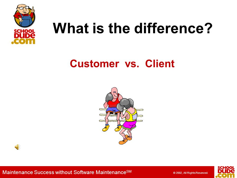 What is the difference Customer vs. Client
