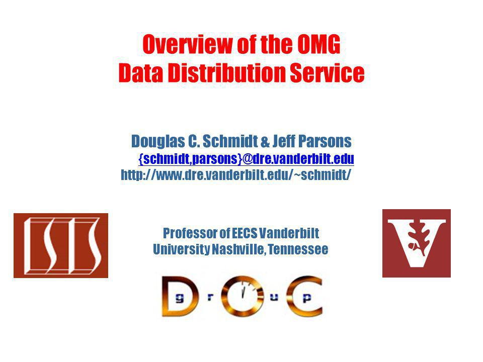 Overview of the OMG Data Distribution Service