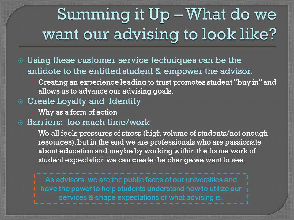Summing it Up – What do we want our advising to look like