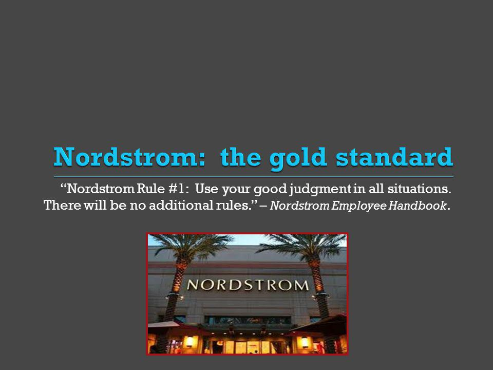Nordstrom: the gold standard