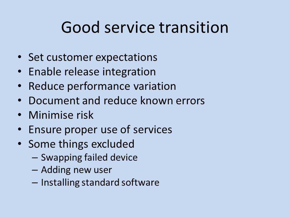 Good service transition