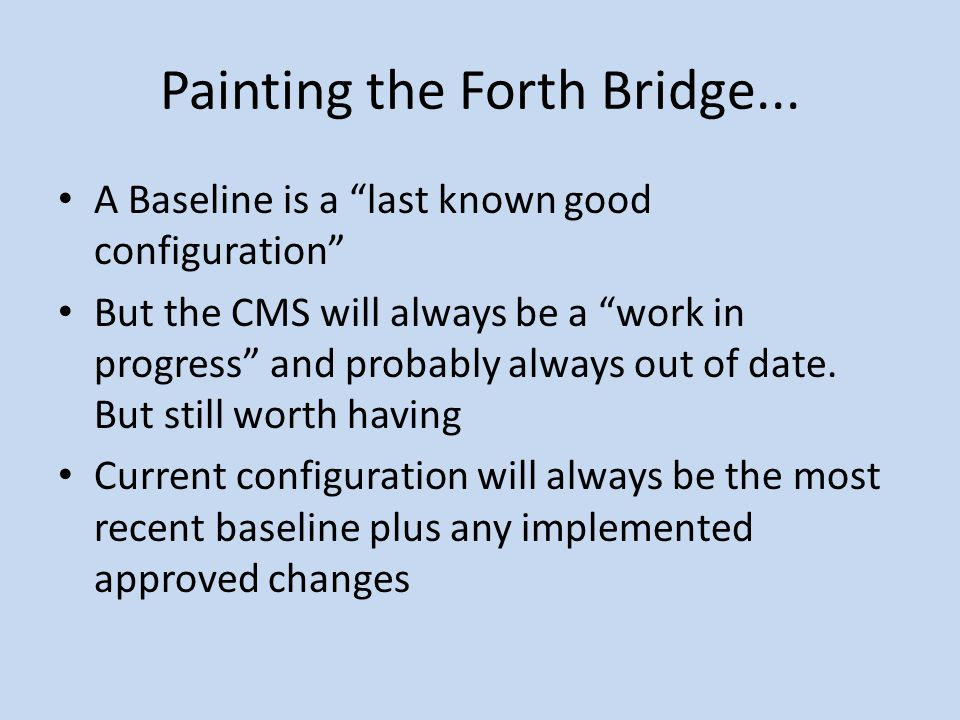 Painting the Forth Bridge...
