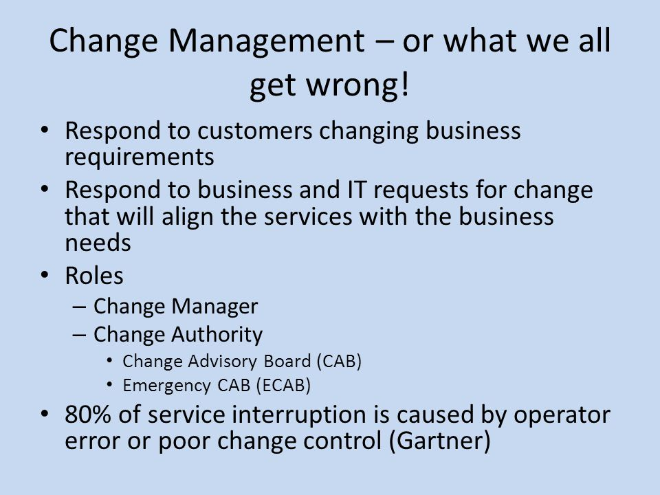 Change Management – or what we all get wrong!