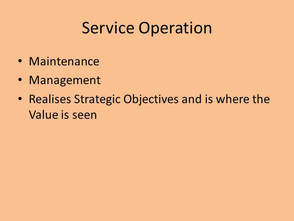 Service Operation Maintenance Management