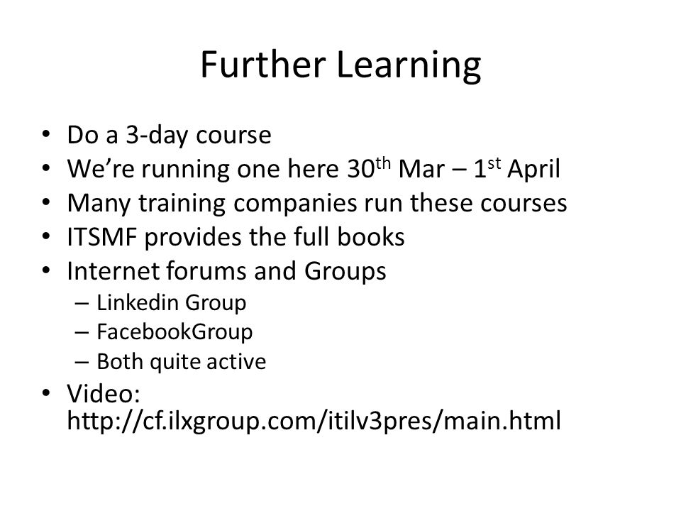 Further Learning Do a 3-day course