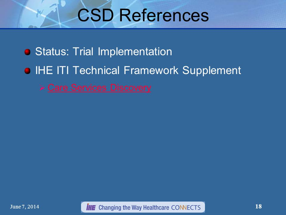 CSD References Status: Trial Implementation