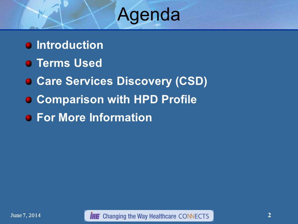 Agenda Introduction Terms Used Care Services Discovery (CSD)