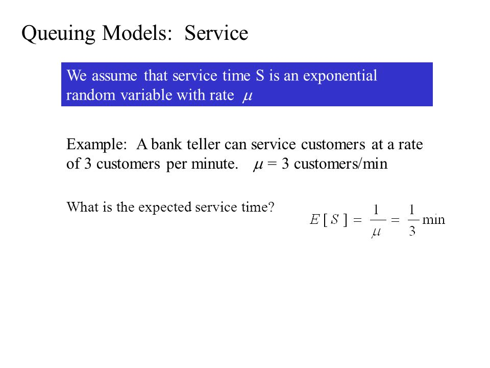 Queuing Models: Service