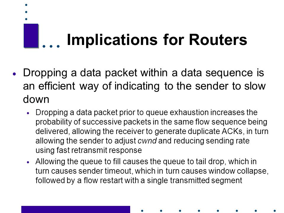 Implications for Routers