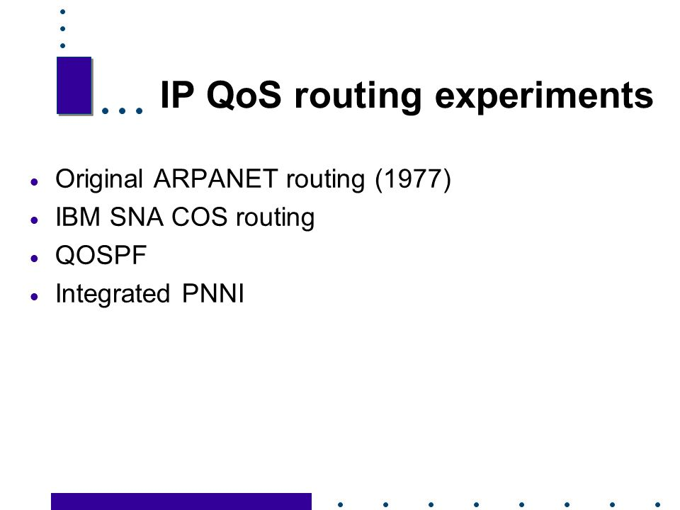 IP QoS routing experiments