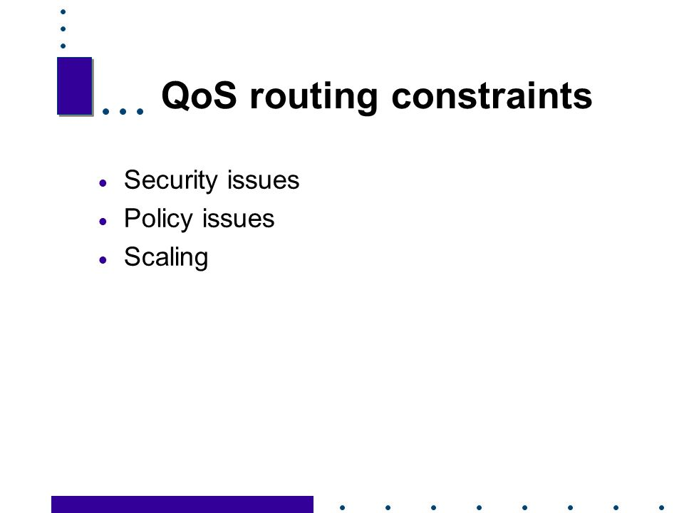 QoS routing constraints
