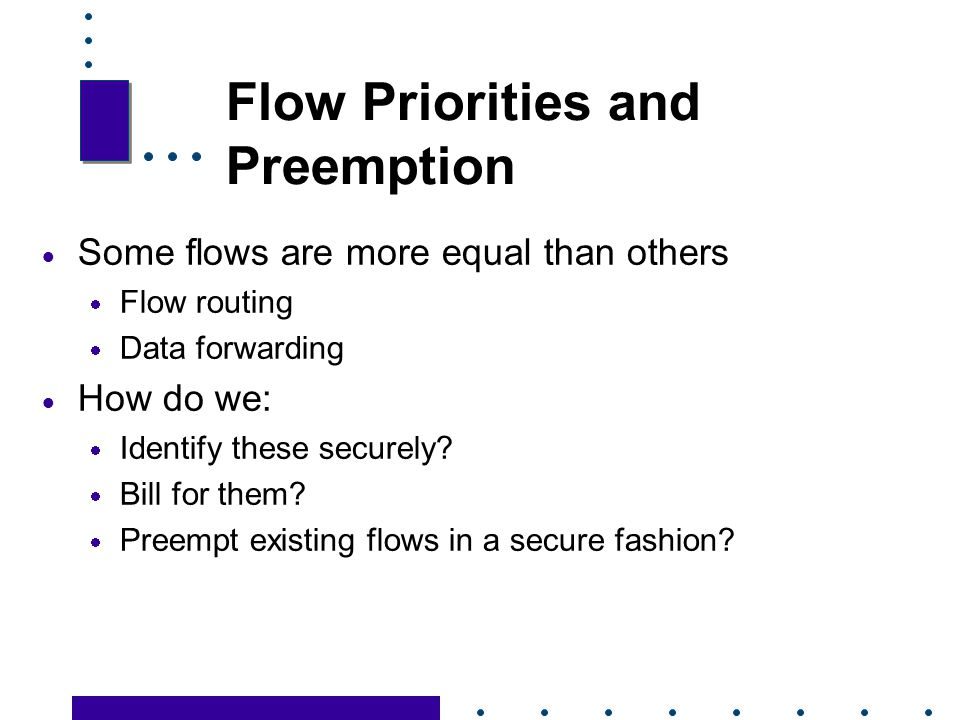 Flow Priorities and Preemption