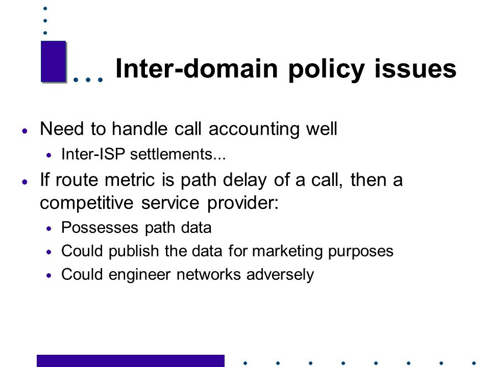 Inter-domain policy issues