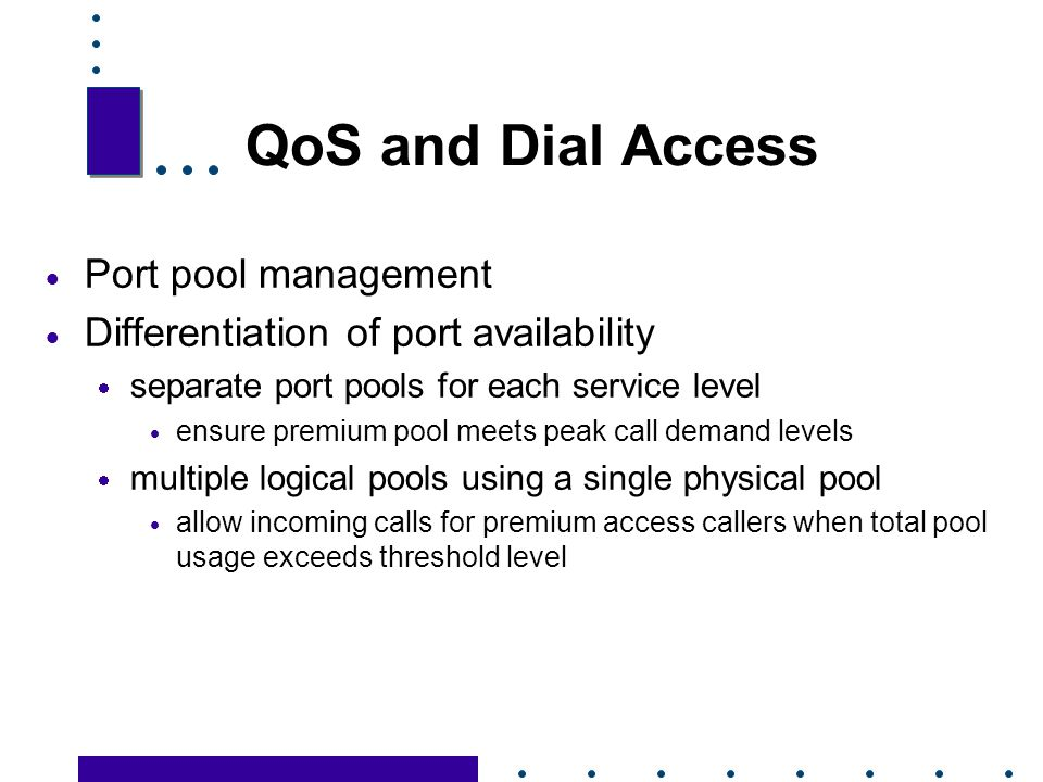 QoS and Dial Access Port pool management