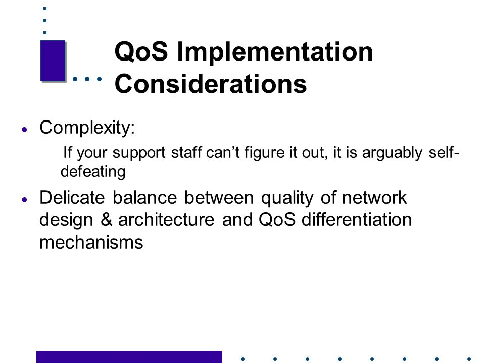 QoS Implementation Considerations