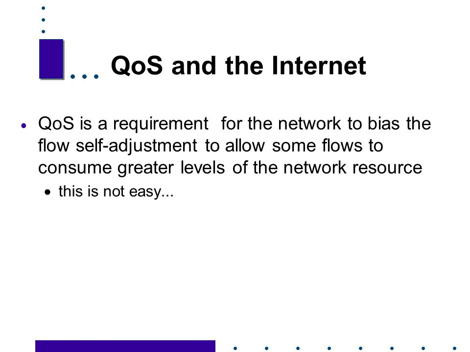 QoS and the Internet