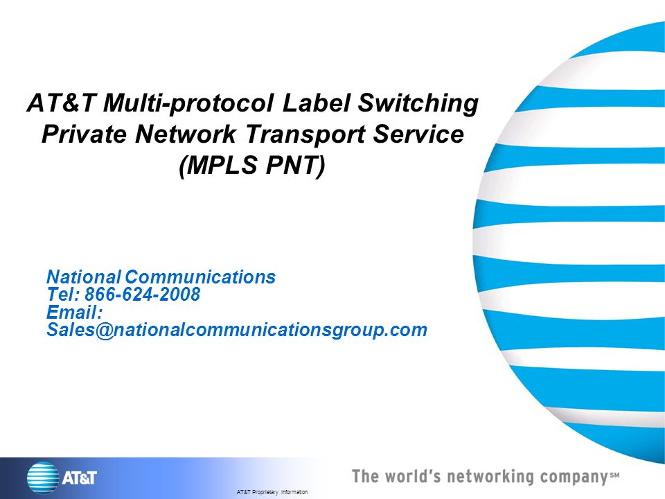 AT&T Multi-protocol Label Switching Private Network Transport Service (MPLS PNT)