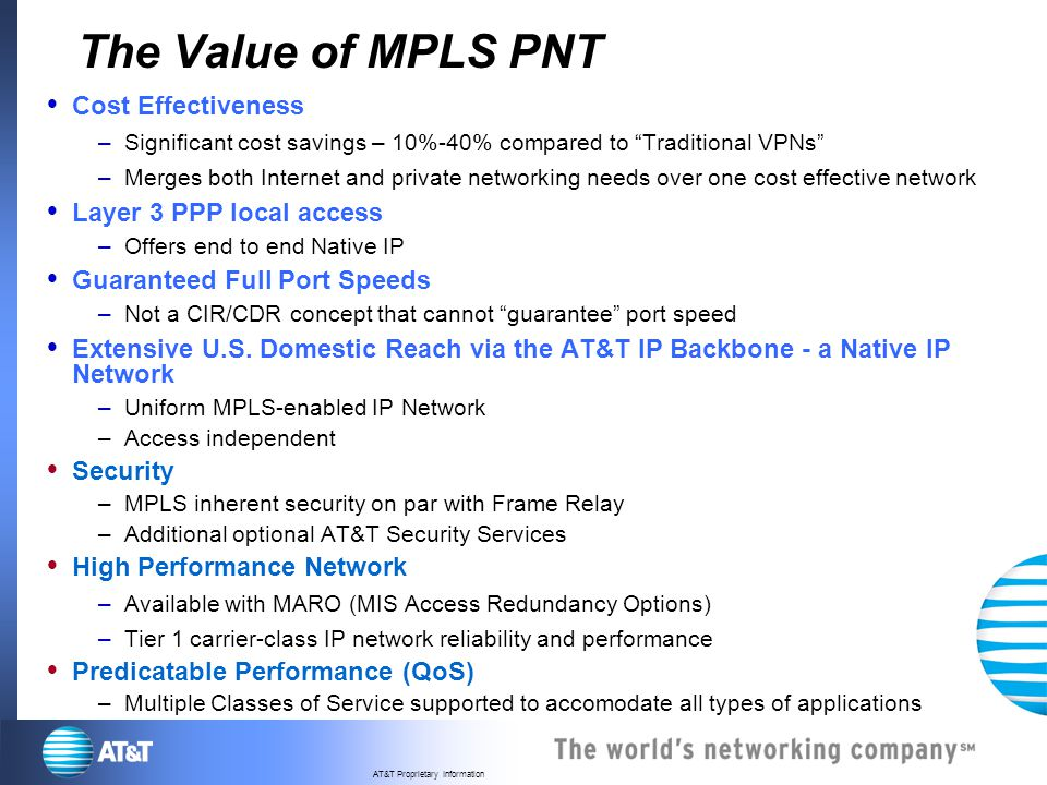 The Value of MPLS PNT Cost Effectiveness Layer 3 PPP local access