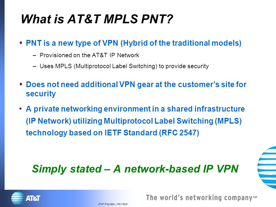Simply stated – A network-based IP VPN