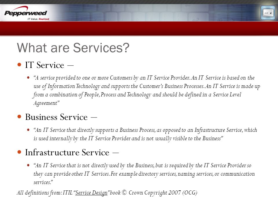 What are Services IT Service – Business Service –