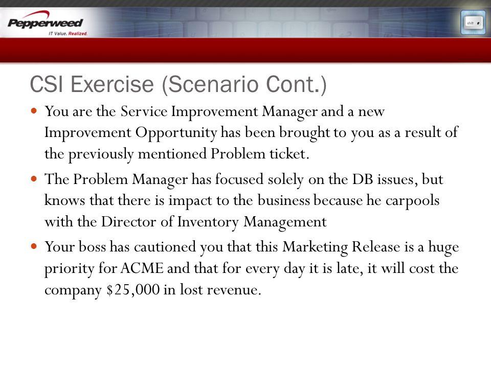 CSI Exercise (Scenario Cont.)
