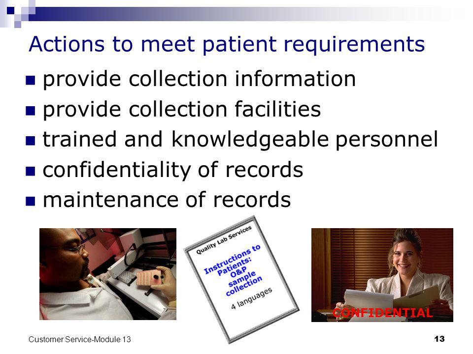 Actions to meet patient requirements