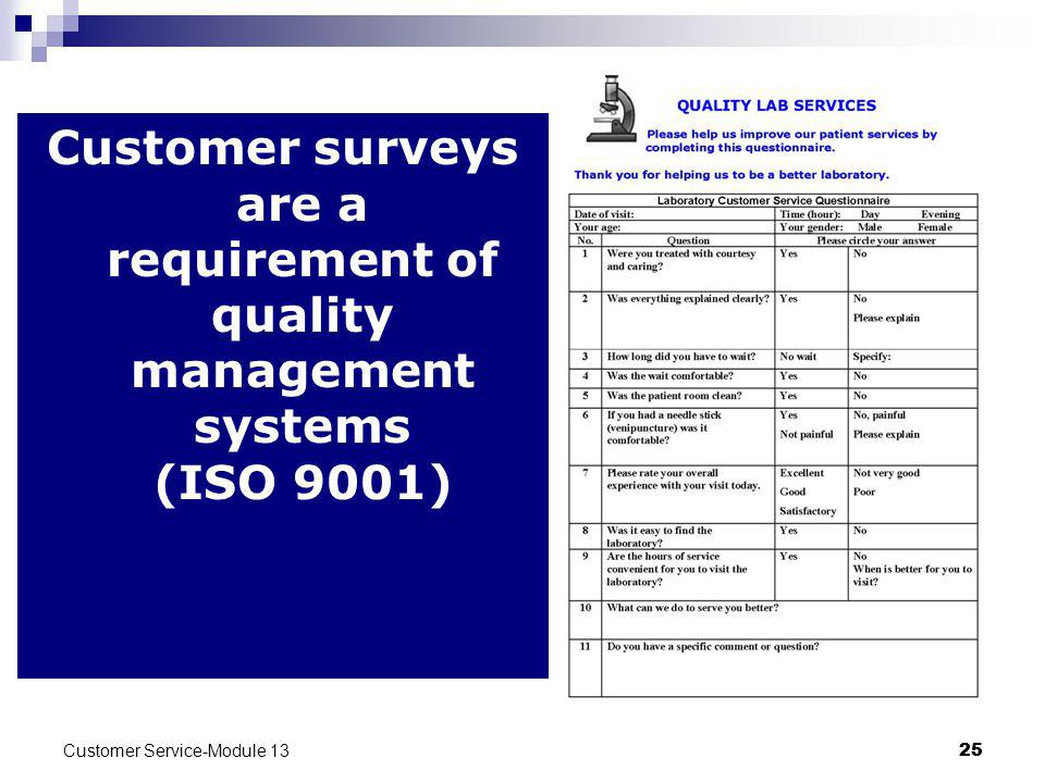 Customer surveys are a requirement of quality management systems (ISO 9001)