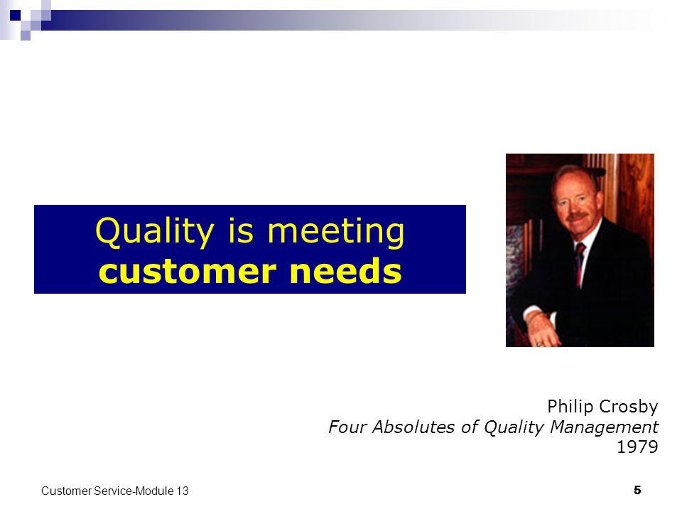 Quality is meeting customer needs