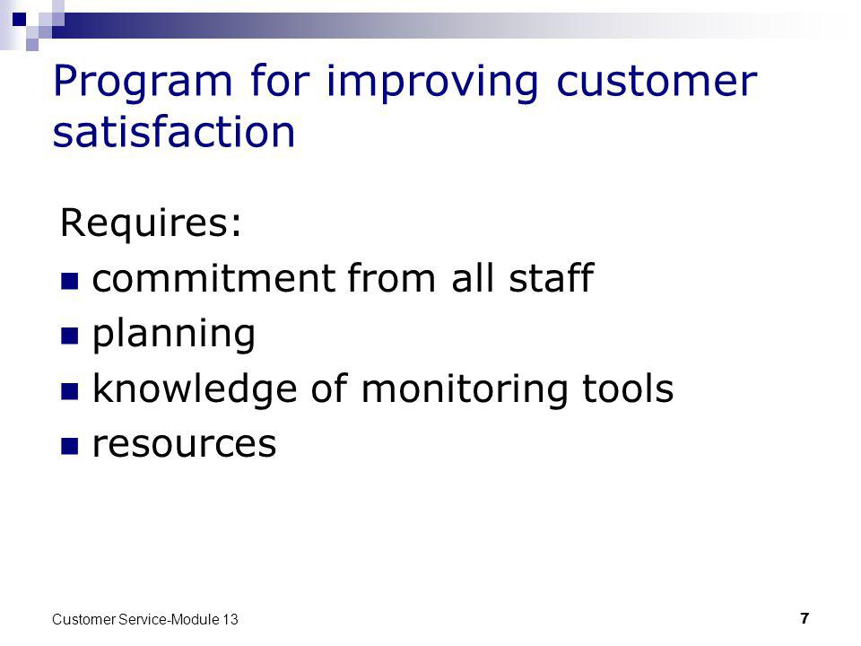 Program for improving customer satisfaction