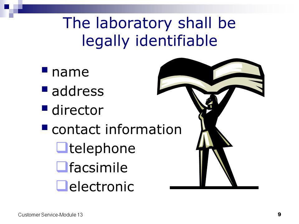 The laboratory shall be legally identifiable