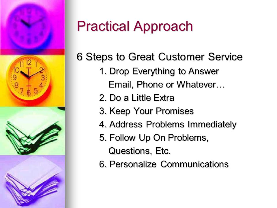 Practical Approach 6 Steps to Great Customer Service