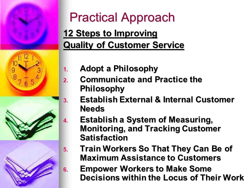 Practical Approach 12 Steps to Improving Quality of Customer Service