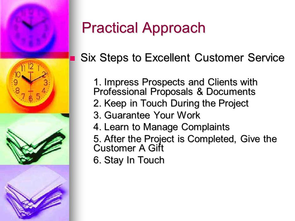 Practical Approach Six Steps to Excellent Customer Service