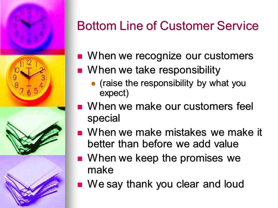 Bottom Line of Customer Service