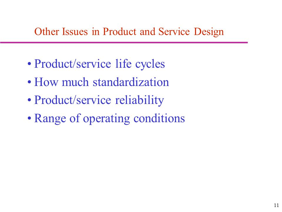 Other Issues in Product and Service Design