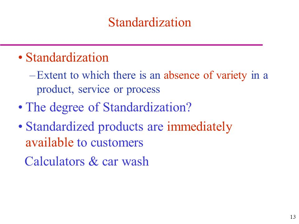 The degree of Standardization