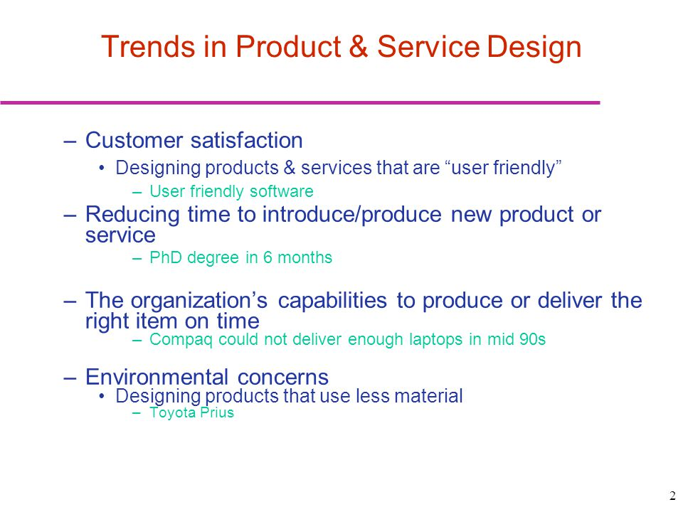 Trends in Product & Service Design